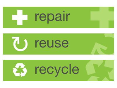 reuse repair recycle